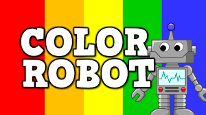 color robot a cool song for kids about colors youtube