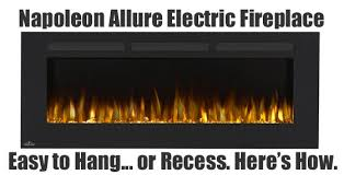 Napoleon Electric Fireplace Napoleon Allure Making An Electric Wall Fireplace Look Built In