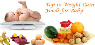top 10 weight gain power foods for babies gomama 24 7