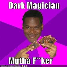 Magician Meme - very dark magician