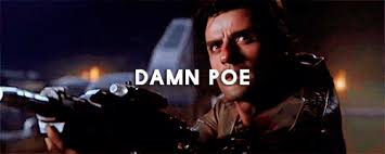 Damn Meme Gif - star wars gif mine star wars gifs the force awakens poe dameron