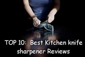 10 best kitchen knives top 10 best kitchen knife sharpener 2017 buyer s guide and