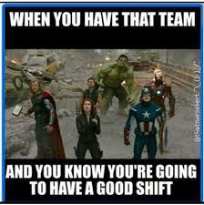 Team Memes - that s everyday with my coworkers we re a team love you guys