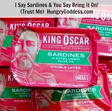 King Oscar Sardines Mediterranean Style - i say king oscar sardines and you say bring it on trust me
