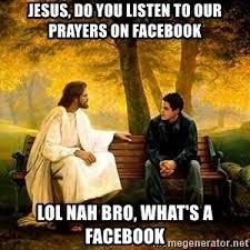 Bro Jesus Meme - do you know where i can get some poon jesus jesus nobody says