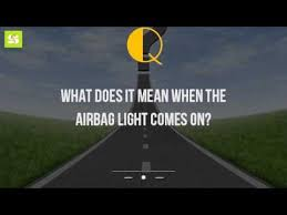 what does it mean when the airbag light comes on what does it mean when the airbag light comes on youtube