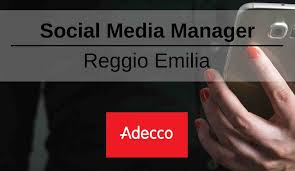 adecco si e social social media manager reggio emilia adecco digital coach