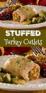 stuffed turkey cutlets turkey cutlets stuffed turkey and
