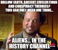 Meme Generator History Channel - ancient aliens meme imgflip