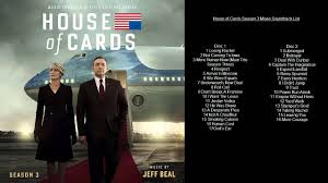 house of cards season 3 tv series movie soundtrack list youtube