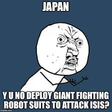 Quit Playing Meme - we all know you have them in storage somewhere quit playin japan