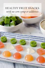 healthy homemade fruit snacks recipe all natural a side of sweet