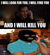 Liam Neeson Memes - tfw liam neeson starts hunting you down by csonic235 meme center