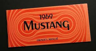 1994 ford mustang owners manual 1969 mustang owners manual an exact reproduction lamustang com