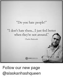 I Hate People Meme - 25 best memes about hating people hating people memes