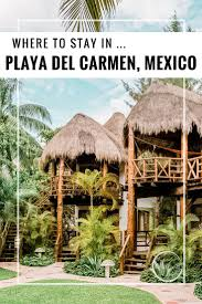 Playa Del Carmen Mexico Map by Best 25 Playa Del Carmen Ideas On Pinterest Playa Del Carmen