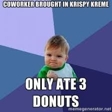 Krispy Kreme Memes - list of synonyms and antonyms of the word krispy kreme donuts funny
