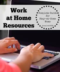 work at home job resources the stay at home mom survival guide