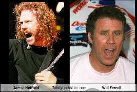 James Hetfield Meme - james hetfield totally looks like will ferrell cheezburger funny