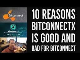 bitconnect good or bad 10 reasons bitconnectx is good and bad for bitconnect youtube