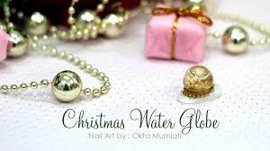 water globe 4d nail art youtube