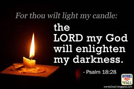 light in the darkness verse psalm 18 28 darkness into light wallpaper christian wallpapers