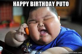 Meme Puto - happy birthday puto az meme funny memes funny pictures