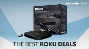 the best roku deals in december 2017 techradar