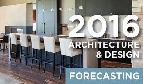 Current Home Design Trends 2016 E U0026f Arquitel Construction Corp 2016 Architecture U0026 Design Trends