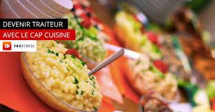 apprendre a cuisiner en ligne devenir traiteur avec le cap cuisine youschool l école en ligne