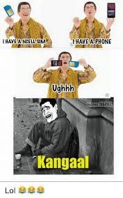 i have a ncell sim have a phone ughhh meme nepal kangaal lol