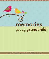 memories for my grandchild a keepsake to remember grandparent u0027s