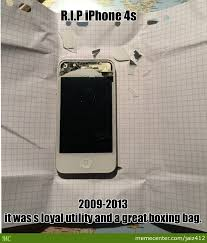 Iphone 4s Meme - rest in pieces iphone 4s by jaiz412 meme center