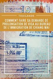 bureau de l immigration bureau de l immigration de chiang mai prolongation de visa