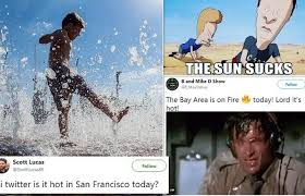 san francisco heat wave create hilarious memes