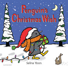 the christmas wish book penguin s christmas wish salina yoon 9781681191553