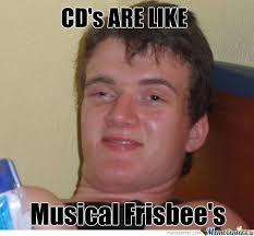Cd Meme - i threw my broken eminem relapse cd at my neighbor by hellrex meme