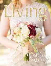 september 2016 ellis county living magazine by ellis county living