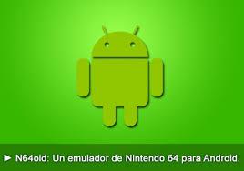 n64oid apk descargar n64oid v2 4 3 android apk emulador roms gratis