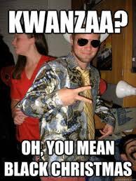 Black Christmas Meme - kwanzaa jokes kappit