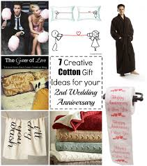 second year anniversary gift ideas 7 cotton gift ideas for your 2nd wedding anniversary