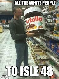 Nutella Meme - nutella win memes quickmeme