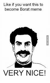 Borat Very Nice Meme - 25 best memes about borat very nice meme borat very nice memes