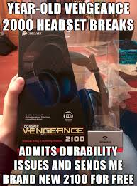 Audiophile Meme - good guy corsair so much respect for them right now pcmasterrace