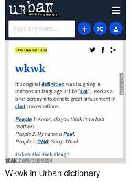 Meme Dictionary Definition - dictionary type any word top definition wkwk it s original