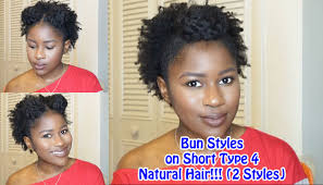 type 4c hair styles bun styles on short type 4 natural hair 2 styles mona b youtube