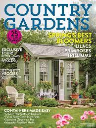 country gardens spring 2017 edition texture unlimited access to country gardens country gardens magazine spring 2017 edition decor country gardens