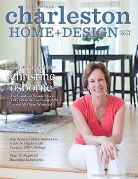 charleston home design magazine spring 2011 by charleston home