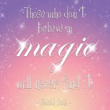 believe 7 inspired quotes about magic