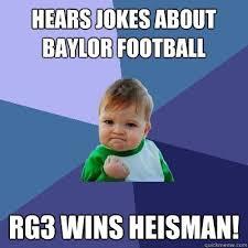 Rg3 Meme - pretty rg3 meme hears jokes about baylor football rg3 wins heisman rg3 meme jpg